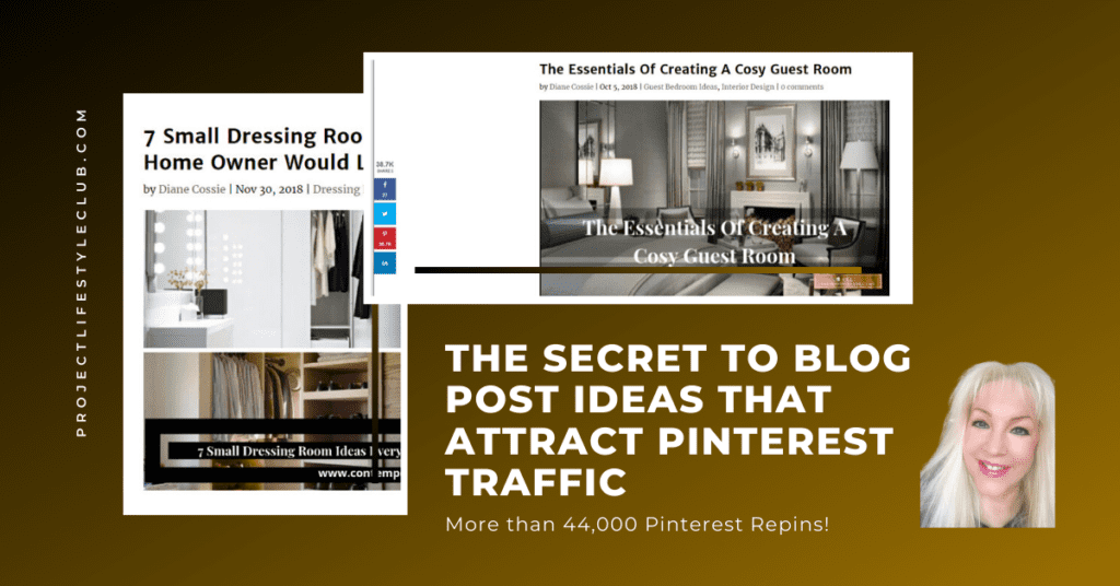 """The Secret To Blog Post Ideas That Attract Pinterest Traffic"""