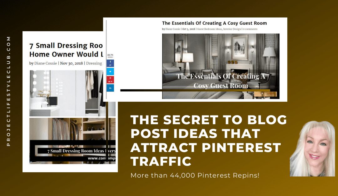 The Secret To Blog Post Ideas That Attract Pinterest Traffic