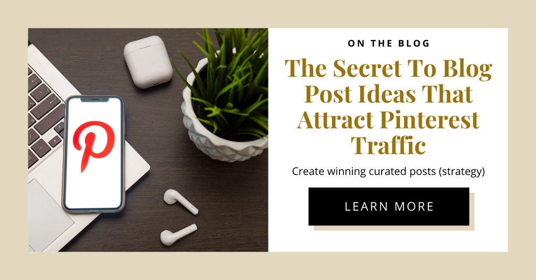 The Secret To Blog Posts That Attract Pinterest Traffic