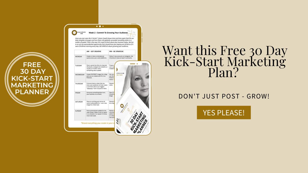 """""""30 Day Kick-Start Marketing Plan"""""""