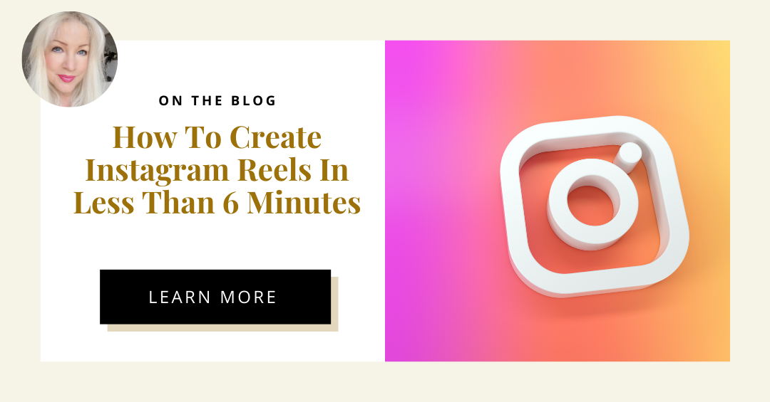 How To Create Instagram Reels In Less Than 6 Minutes